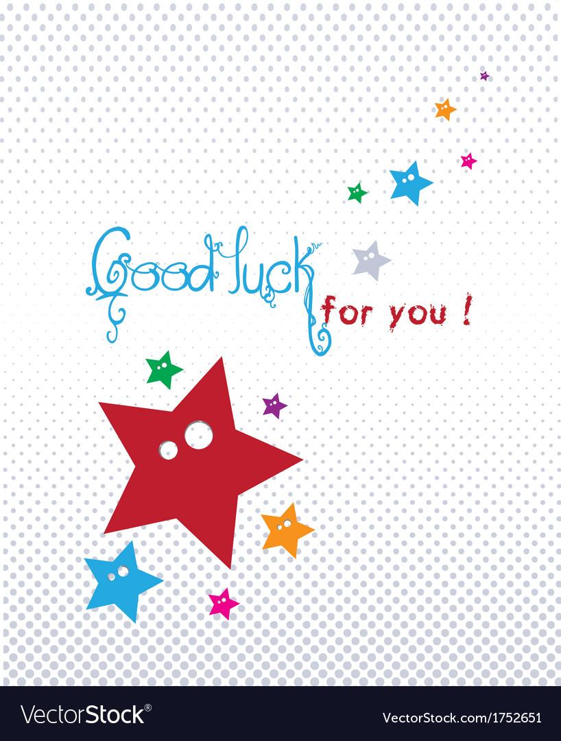 Good luck greeting card royalty free vector image good luck greeting card vector image m4hsunfo Choice Image