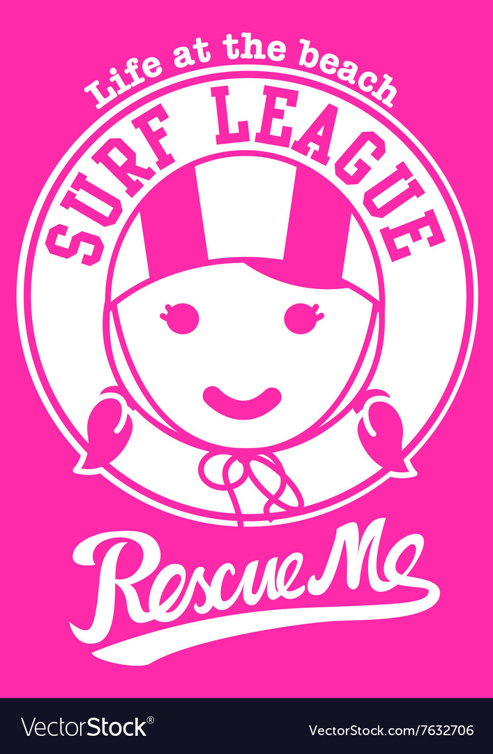 Surf league beach girl rescue me vector image
