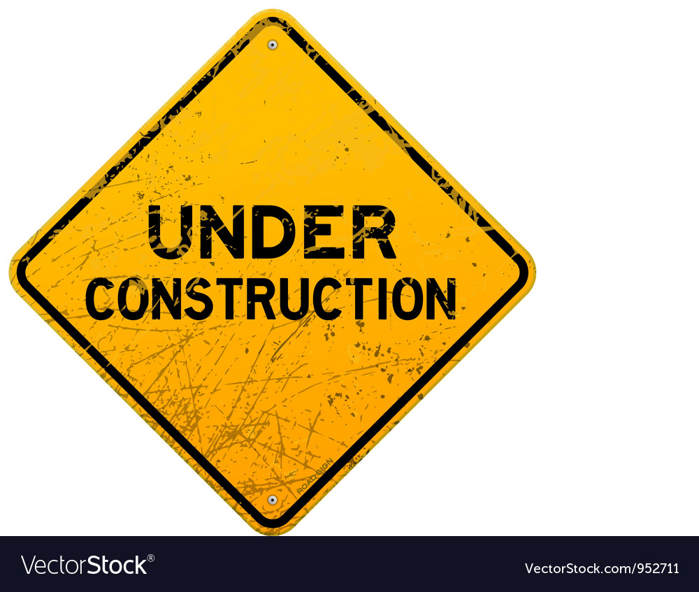 Dirty Under Construction Sign vector image