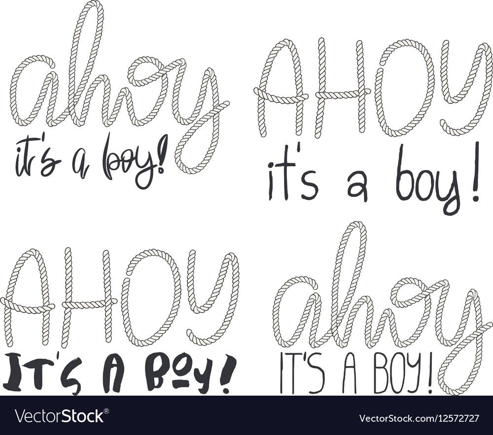 Set of 4 rope hand lettering Ahoy Its A Boy vector image