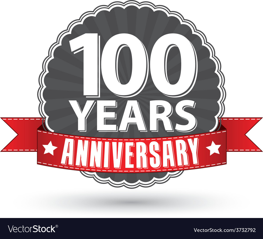 Celebrating 100 years anniversary retro label with vector image