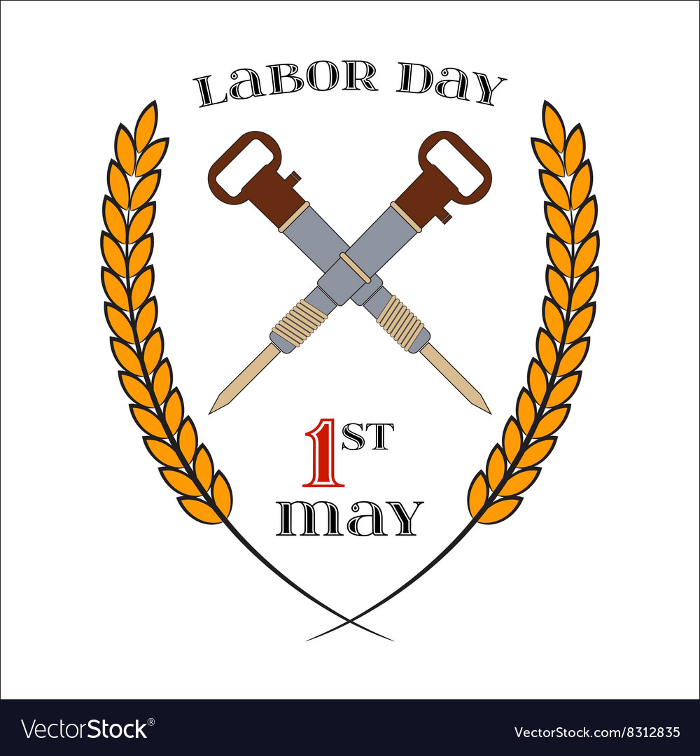 May 1st labor day crossed jackhammers symbol of vector image may 1st labor day crossed jackhammers symbol of vector image buycottarizona Choice Image