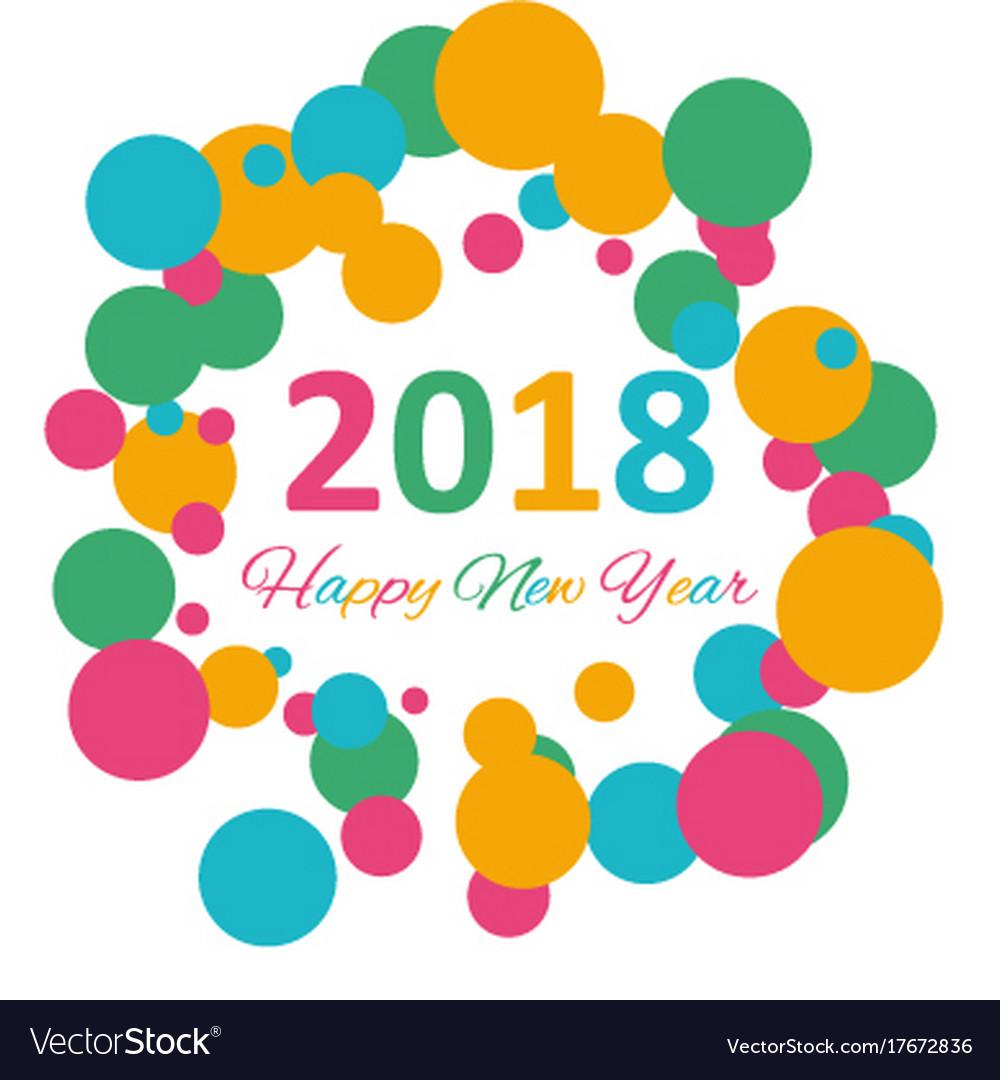 Happy new year 2018 multicolor background for vector image voltagebd Gallery