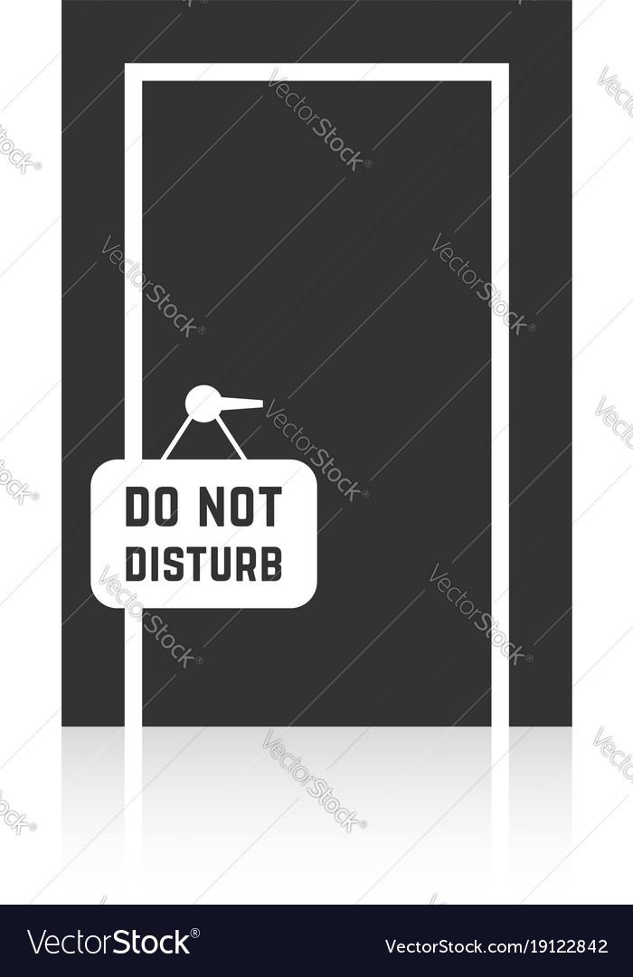 Do not disturb sign with closed door vector image