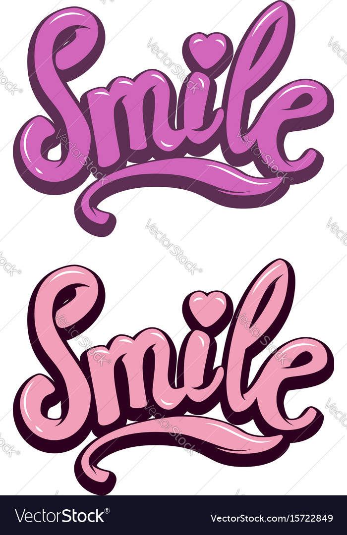 Smile hand drawn lettering phrase on white vector image