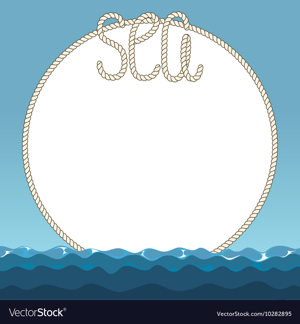 Sea waves and marine ropes frame vector image
