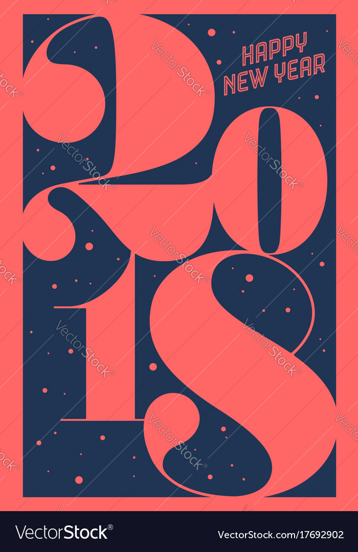 Greeting card happy new year 2018 vector image