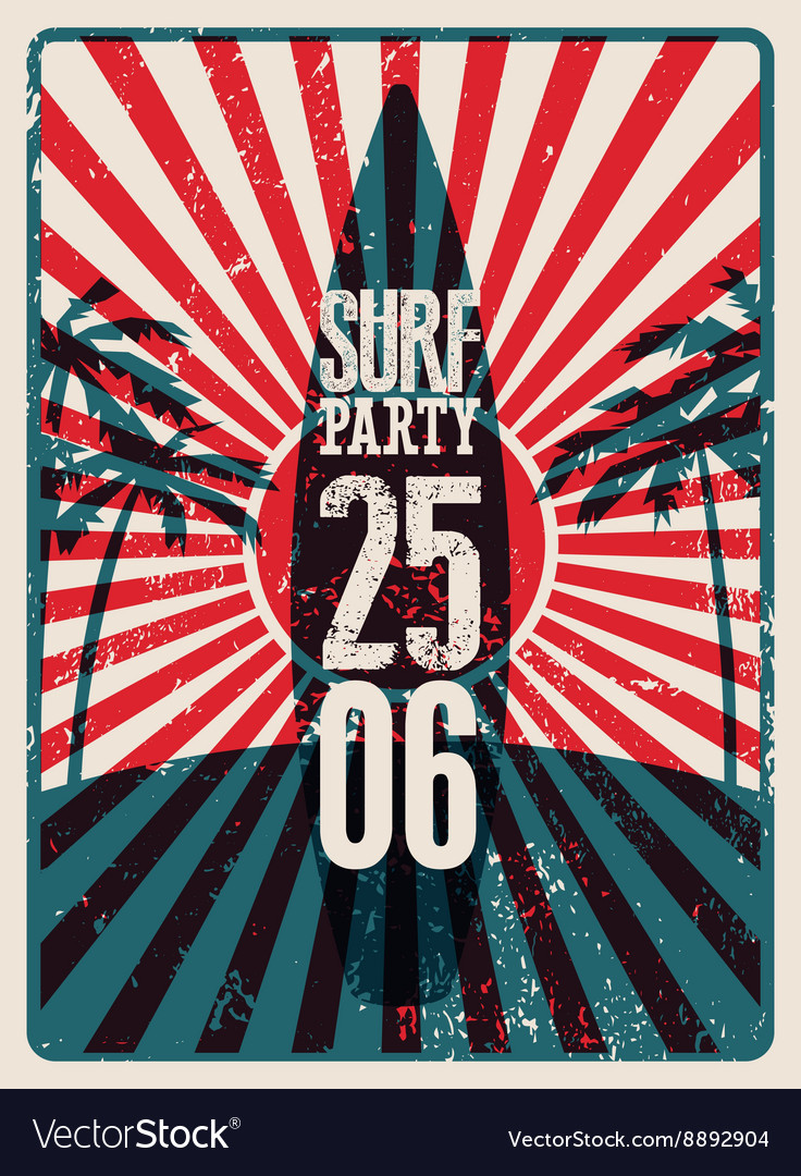 Typographic Surf Beach Party grunge retro poster vector image