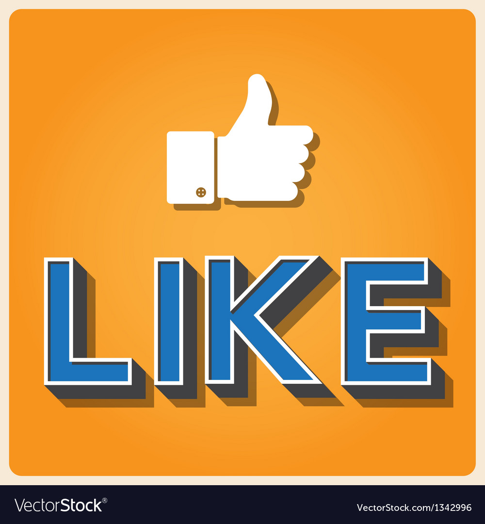 Like and thumb up Retro type font EPS10 vector image