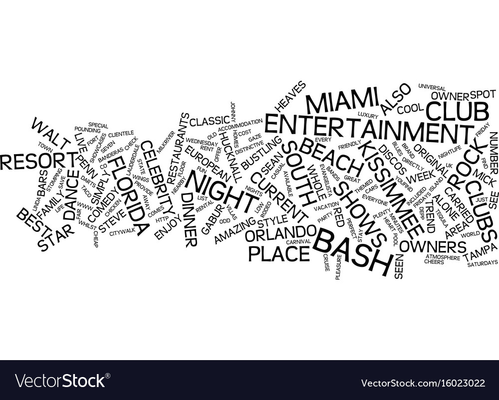 Enjoy nightlife in florida text background word vector image