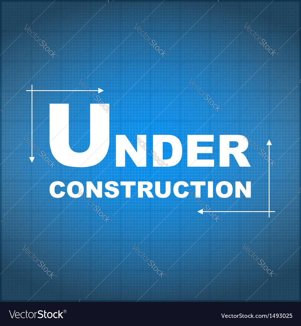 Under construction blueprint royalty free vector image under construction blueprint vector image malvernweather Choice Image