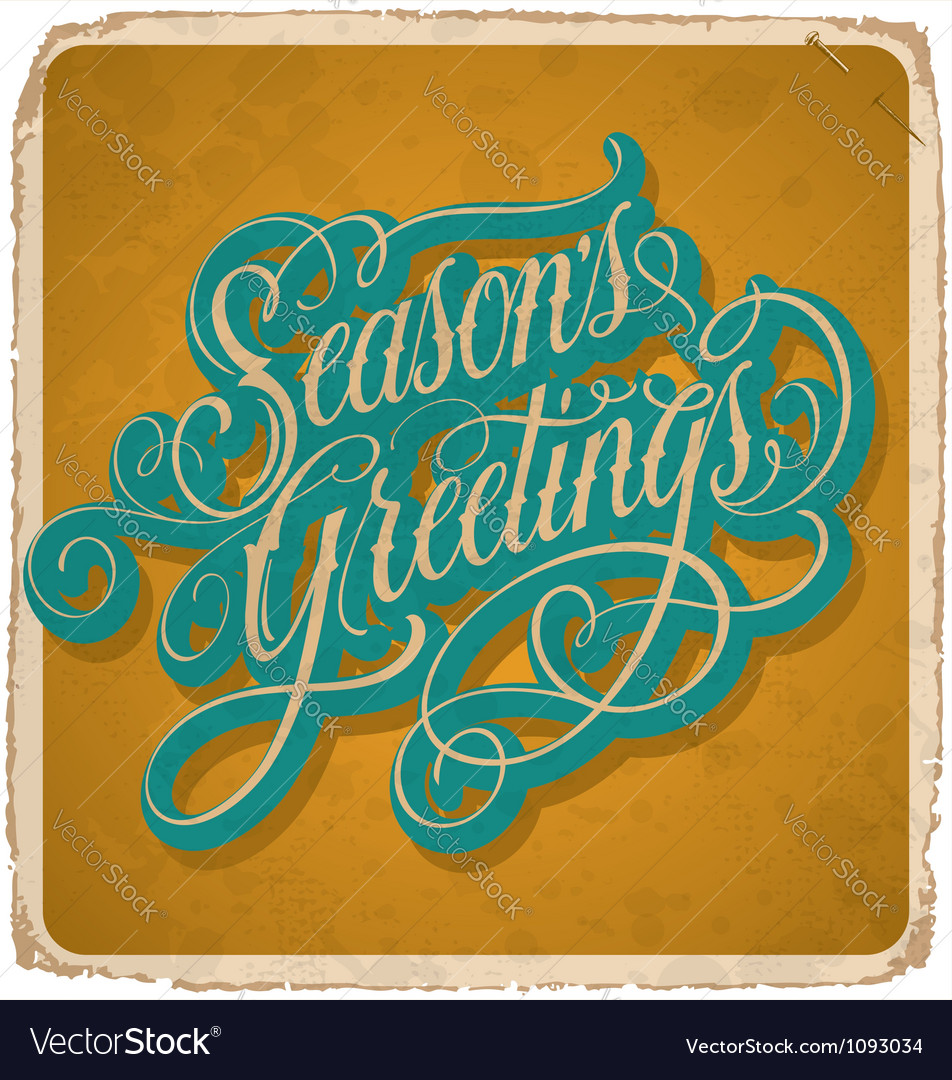 Hand-lettered vintage SEASONS GREETINGS card vector image