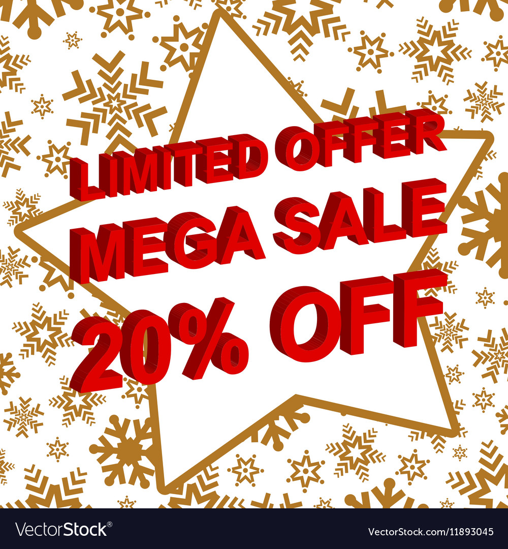 Winter sale poster with LIMITED OFFER MEGA SALE 20 vector image