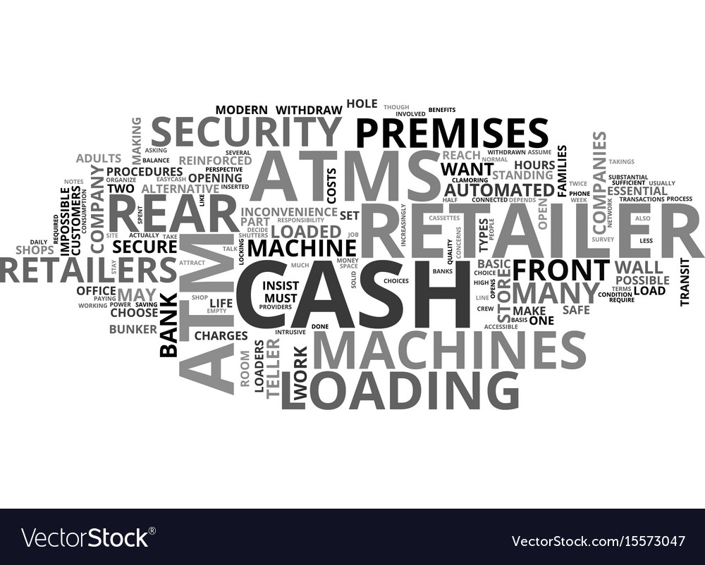 Atms how does the retailer decide text word cloud vector image