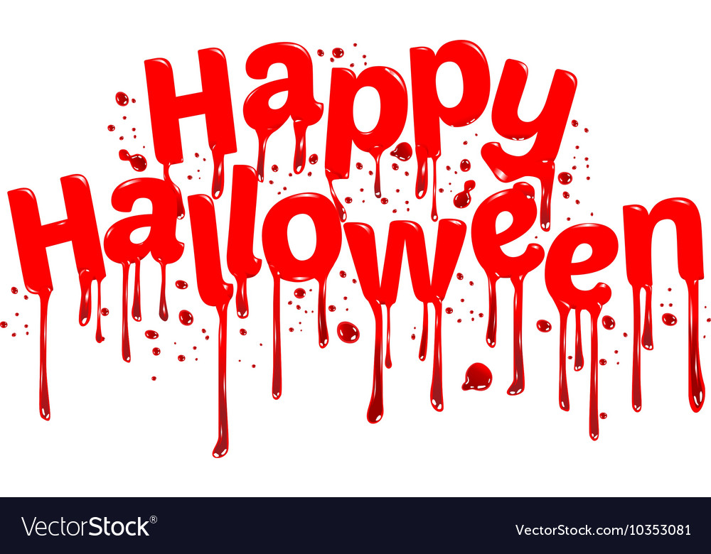 Happy Halloween sign blood Royalty Free Vector Image