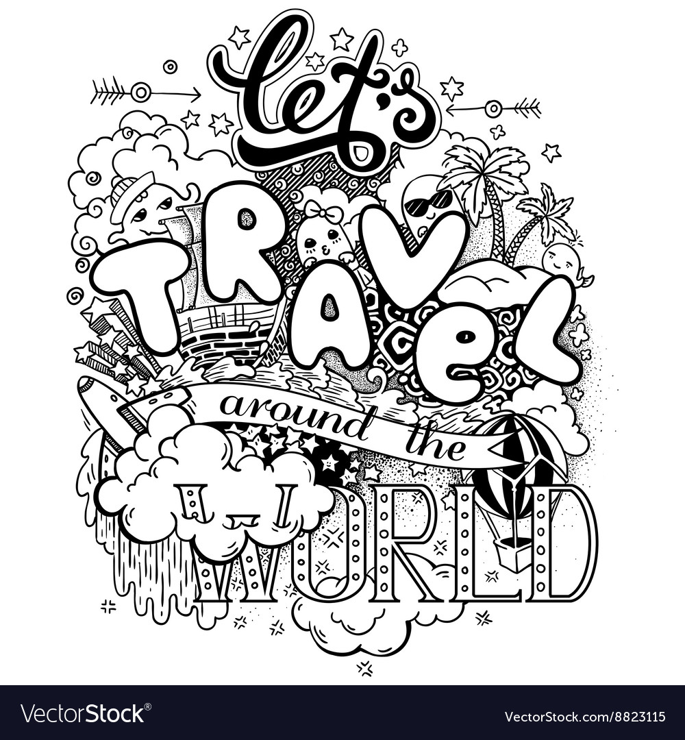 lets travel around the world royalty free vector image