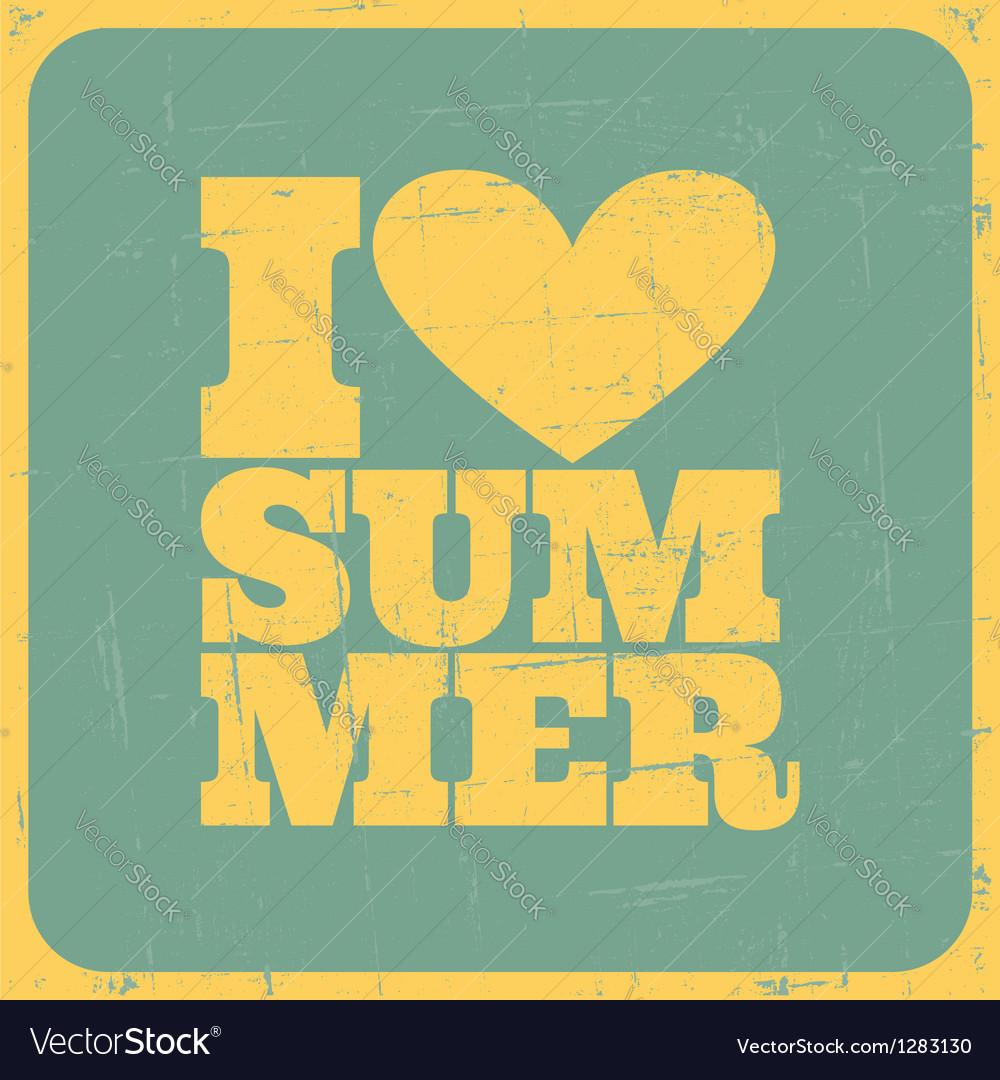I love summer poster vector image