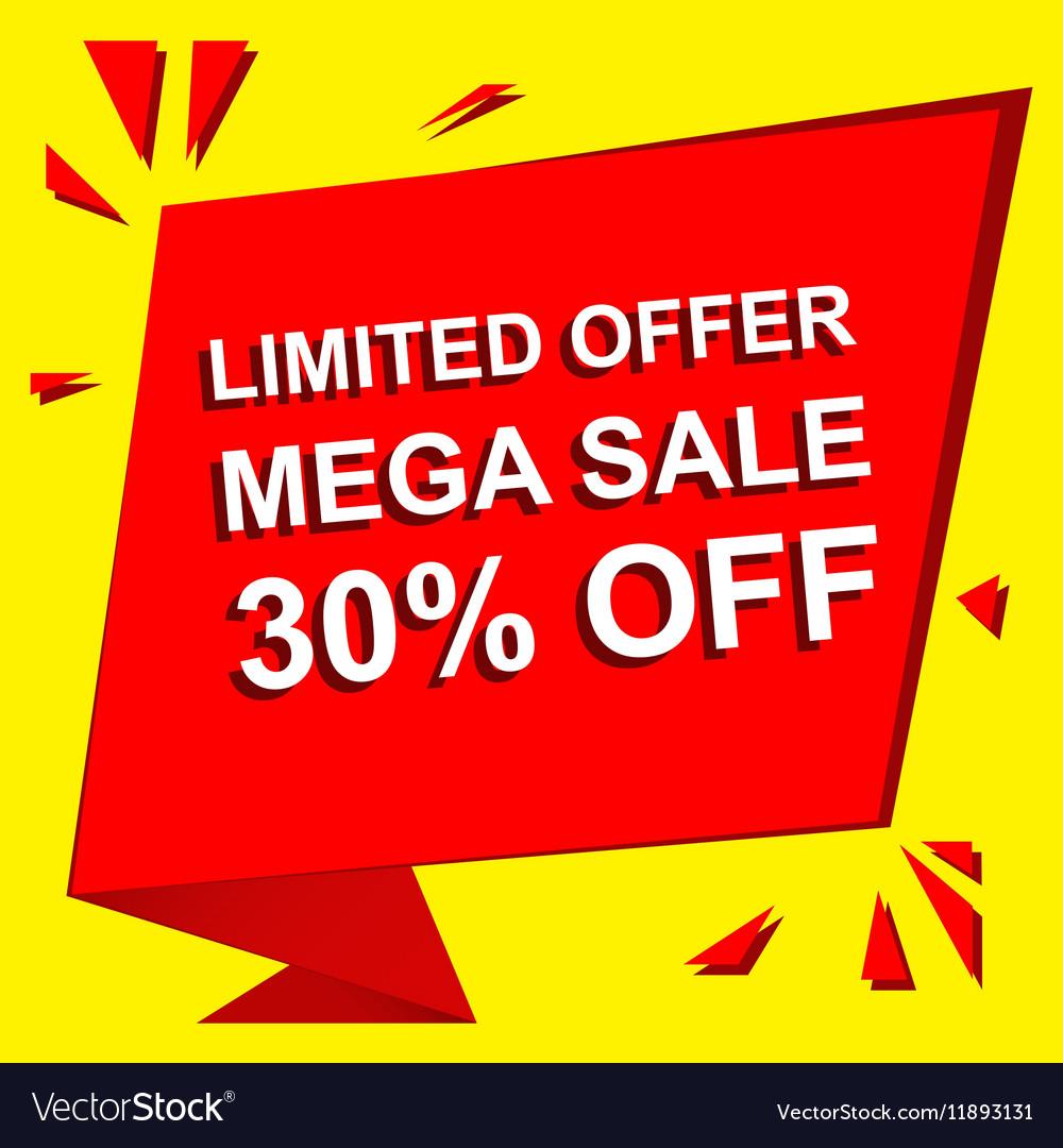 Sale poster with LIMITED OFFER MEGA SALE 30 vector image