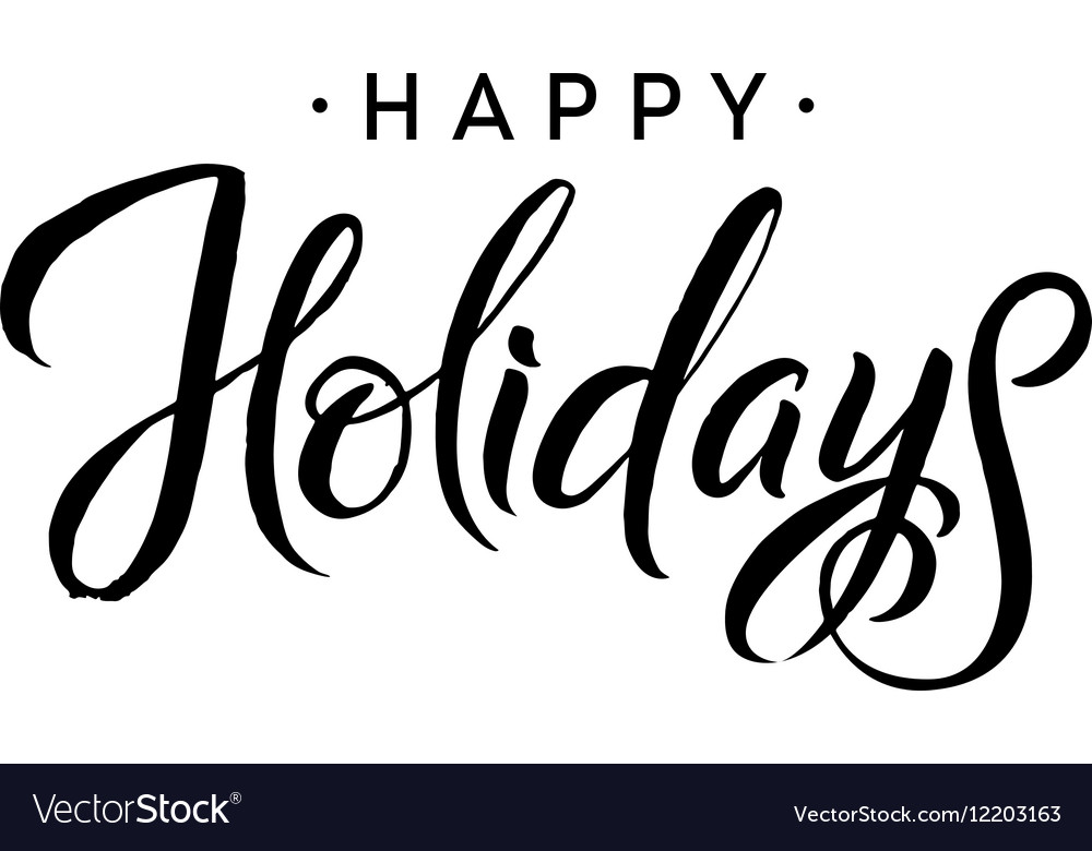 Happy Holidays Merry Christmas Calligraphy vector image