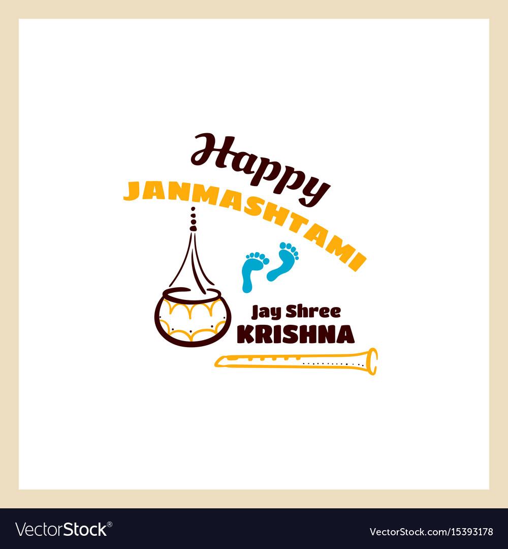 Happy janmashtami jay shree krishna vector image