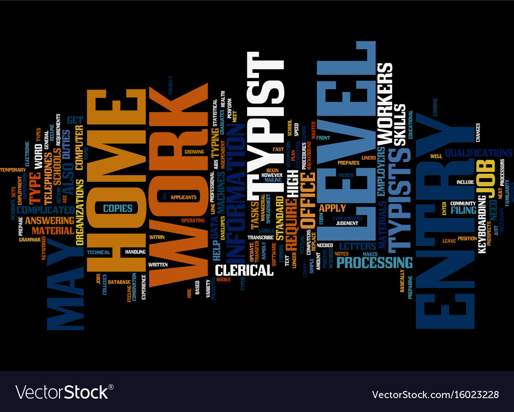 Entry level work at home typist text background vector image