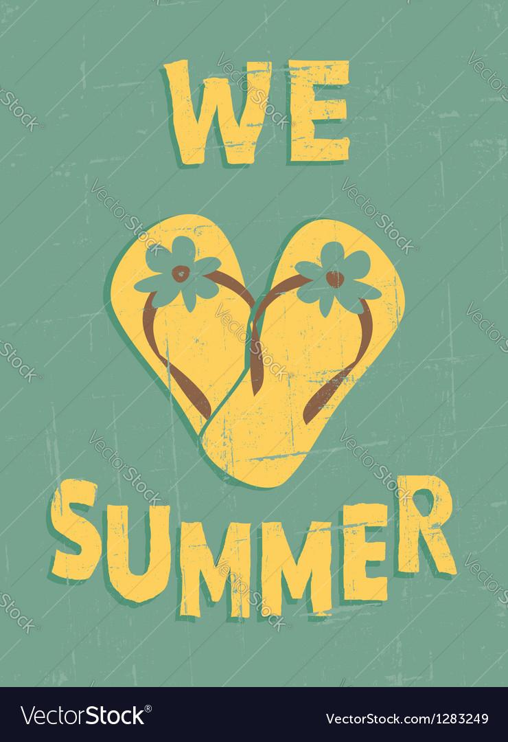 We love summer vector image