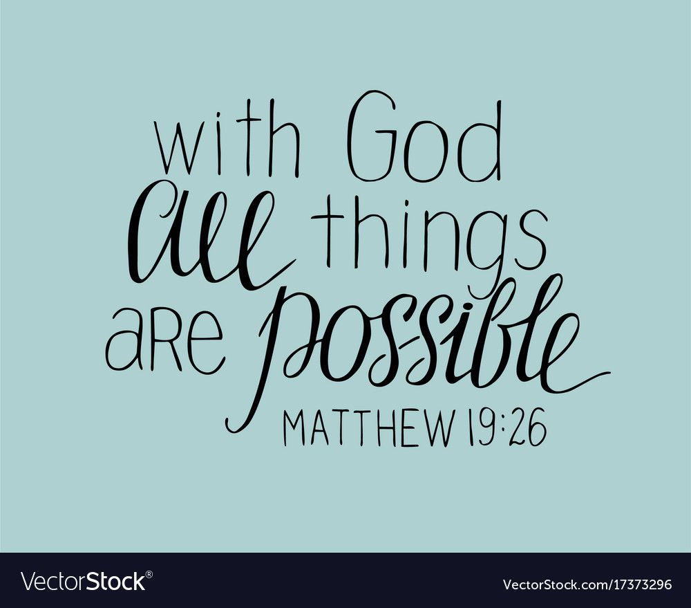 Hand lettering with god all things are possible vector image