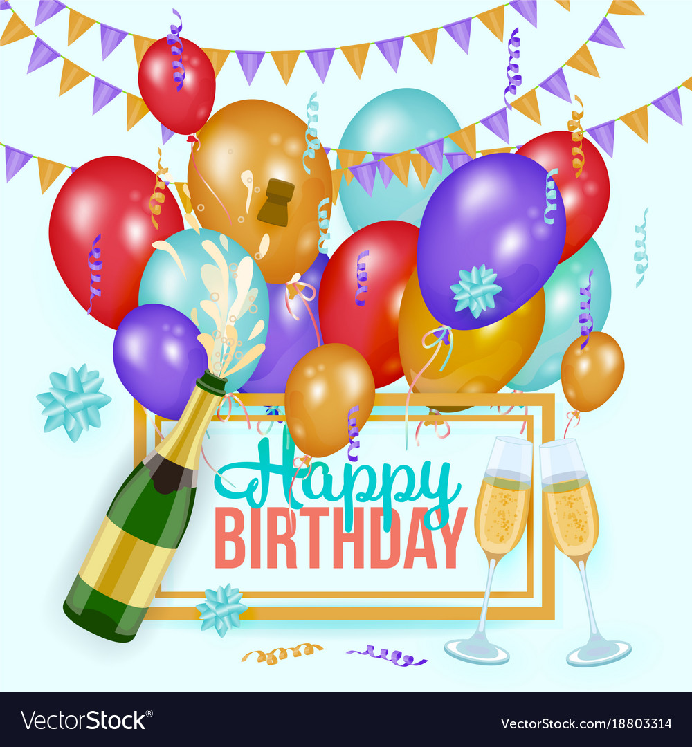 Happy birthday greeting card template champagne vector image bookmarktalkfo Gallery