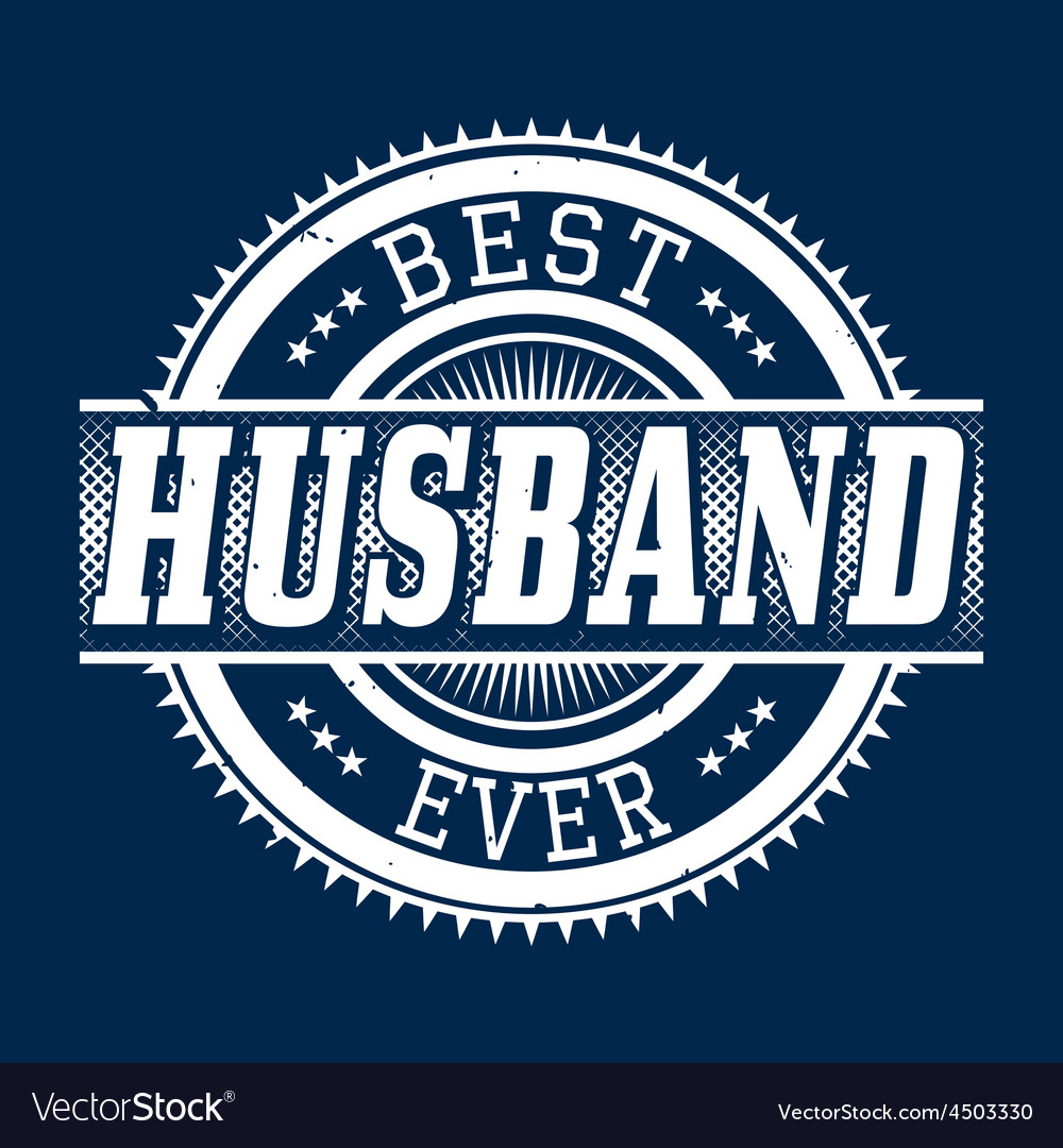 Best Husband Ever T-shirt Typography vector image