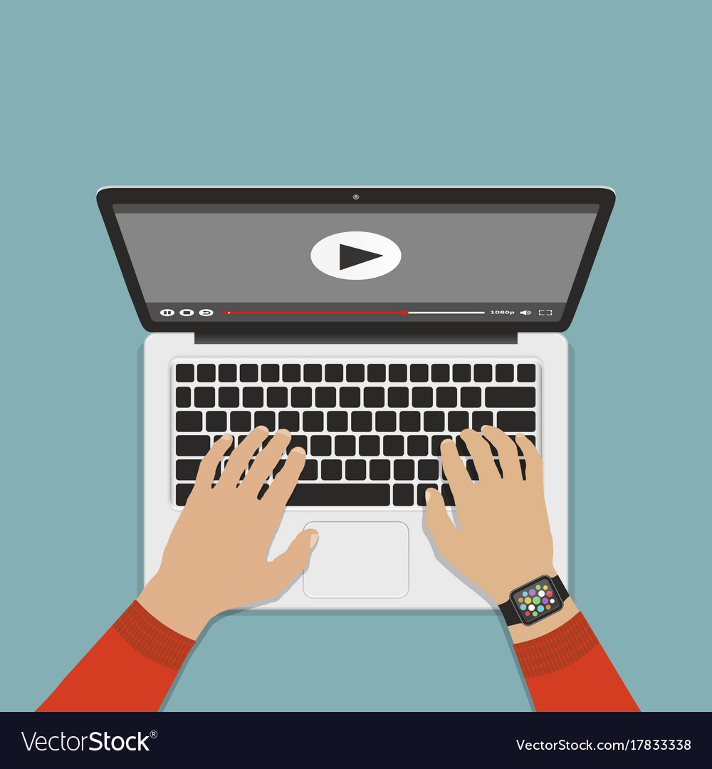 Hands on keyboard laptop watch video flat design vector image