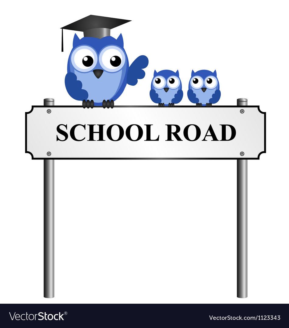SCHOOL ROAD SIGN Vector Image