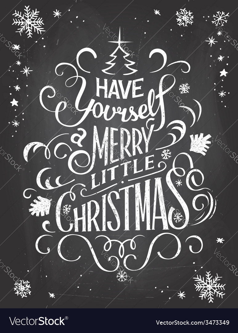Have yourself Christmas chalkboard vector image