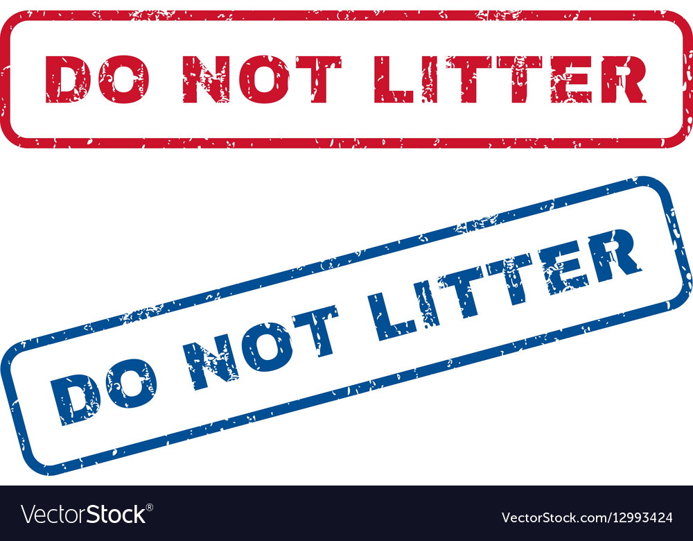Do Not Litter Rubber Stamps vector image