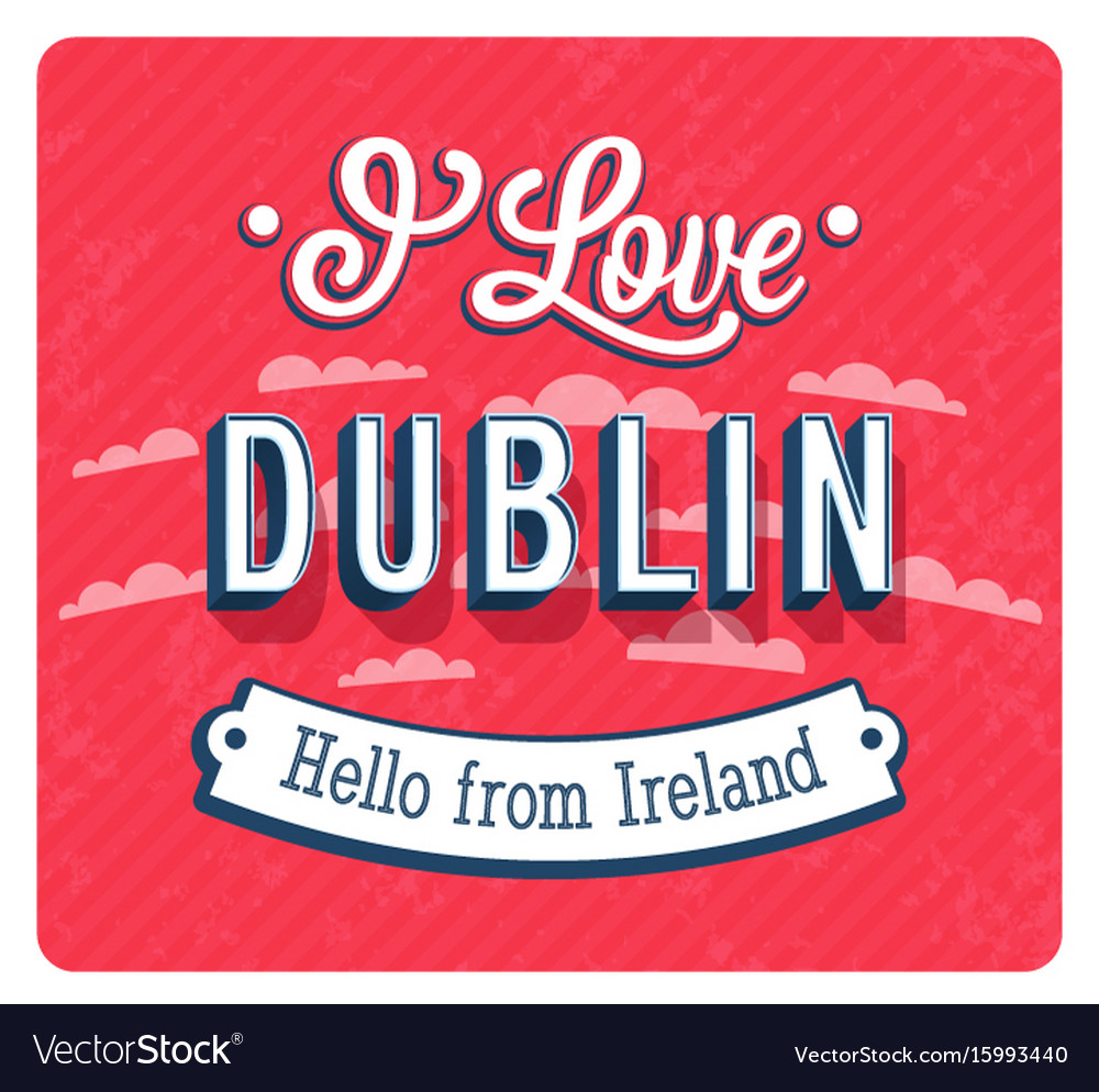 Vintage greeting card from dublin - ireland vector image