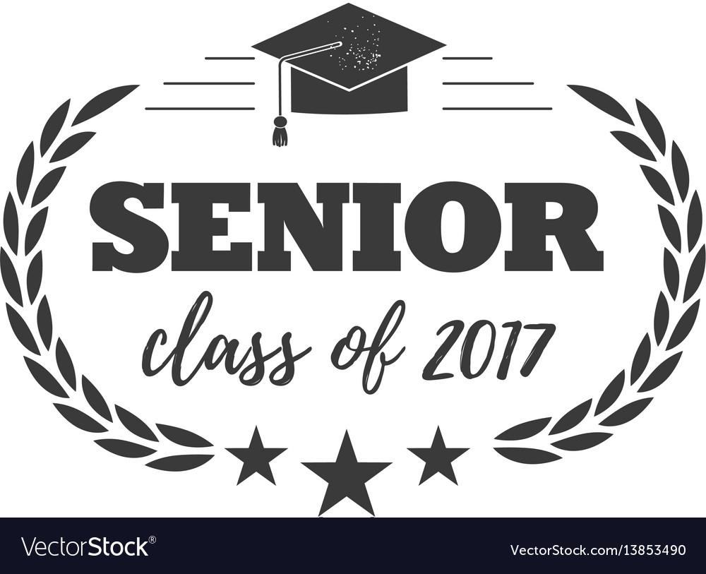 Logo badge for graduating senior class 2017 in vector image