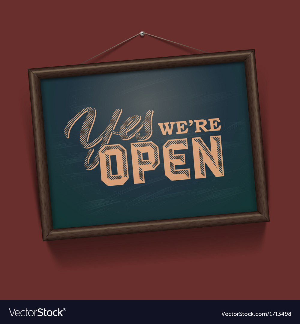 We are Open Sign vector image