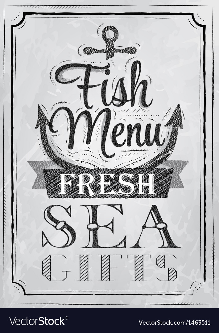 Poster Fish menu fresh sea gifts charcoal on board Vector Image