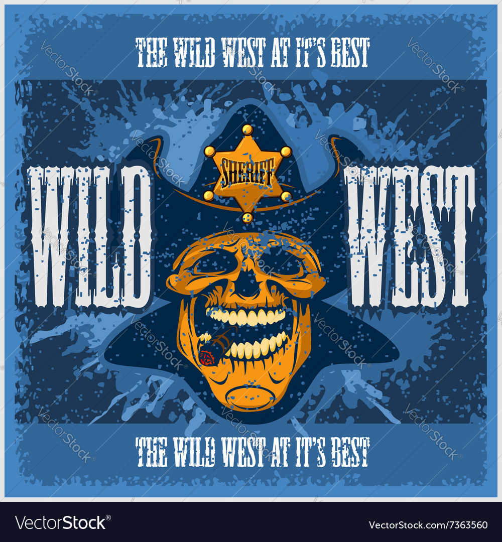 Vintage wild west poster with old paper texture vector image