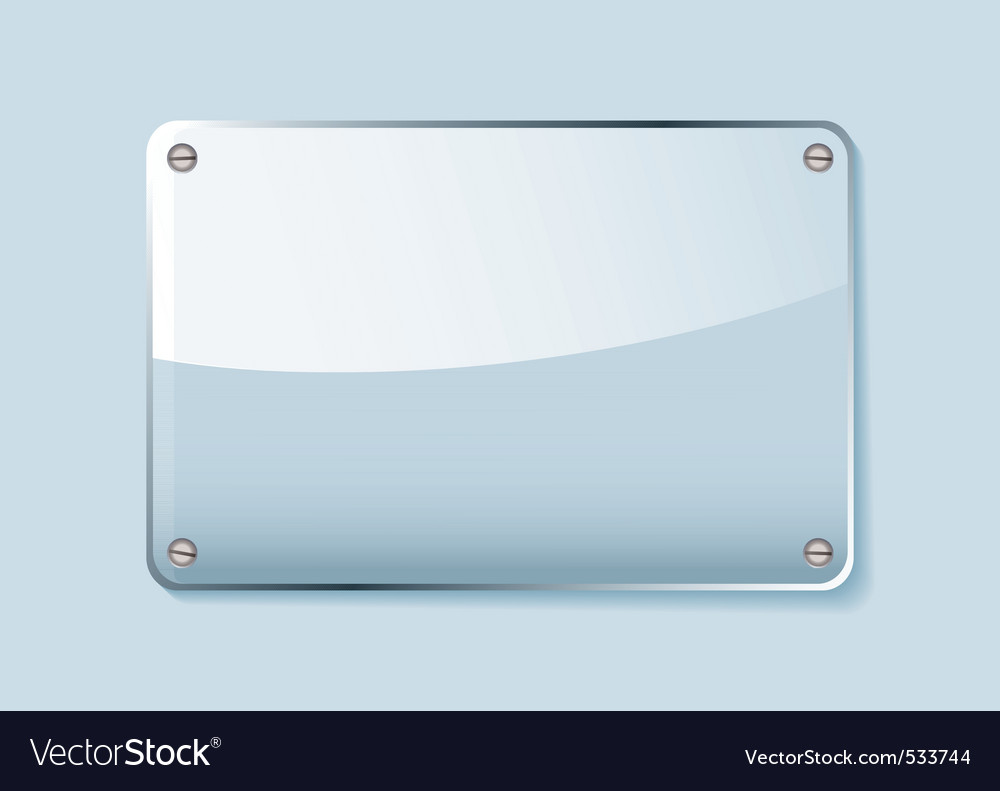 Clear glass sign Vector Image