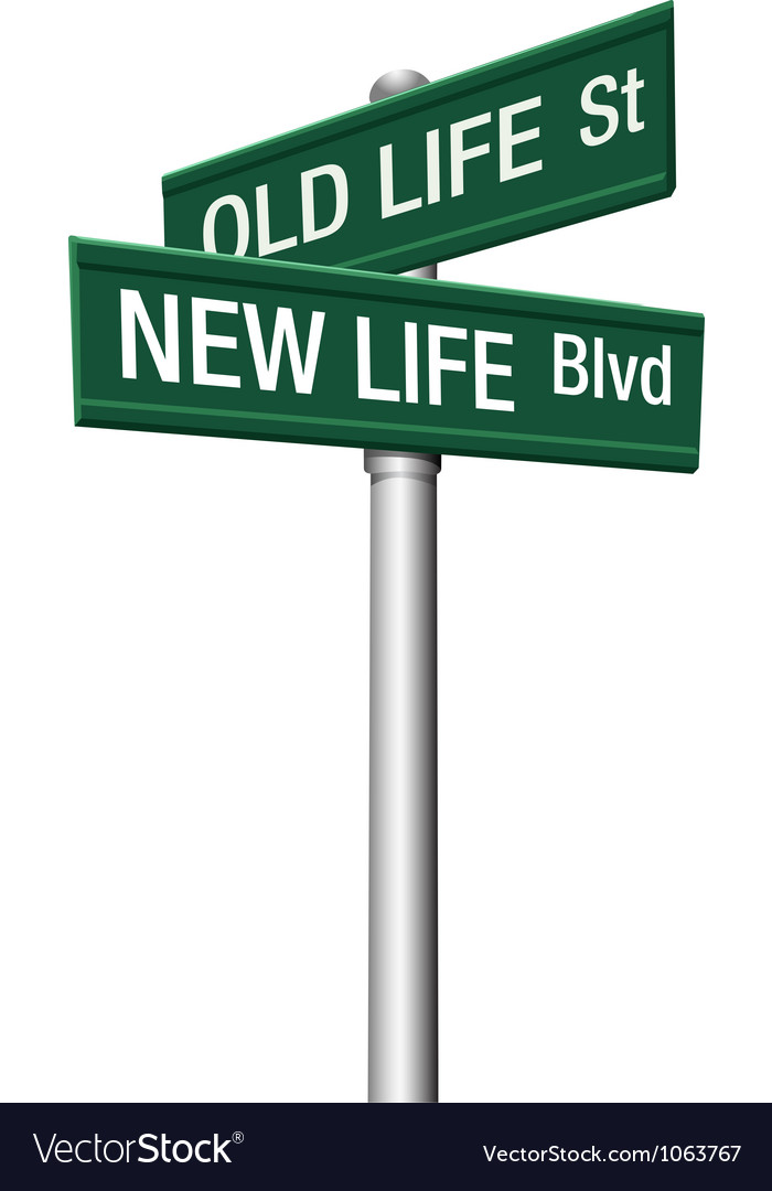 New Life or Old change street signs vector image