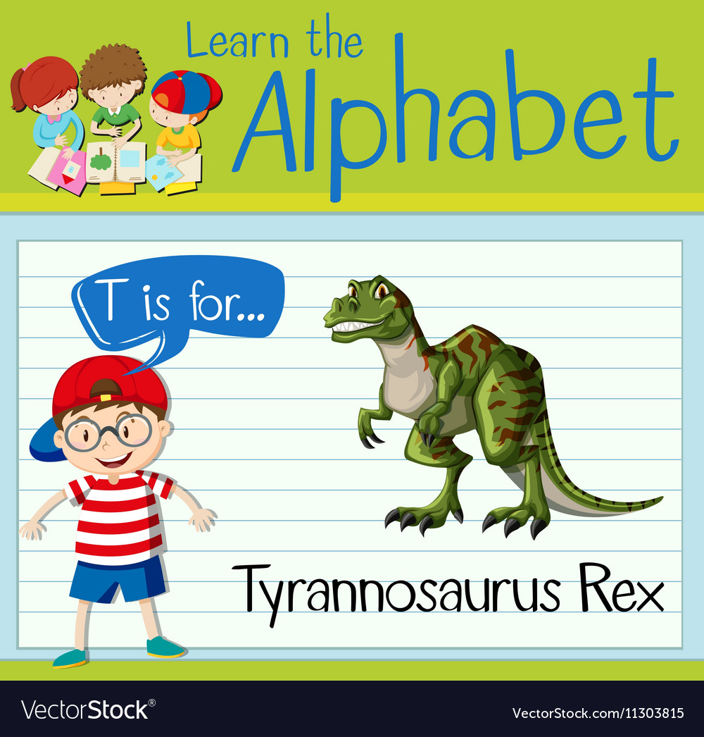 Flashcard letter T is for tyrannosaurus Rex vector image