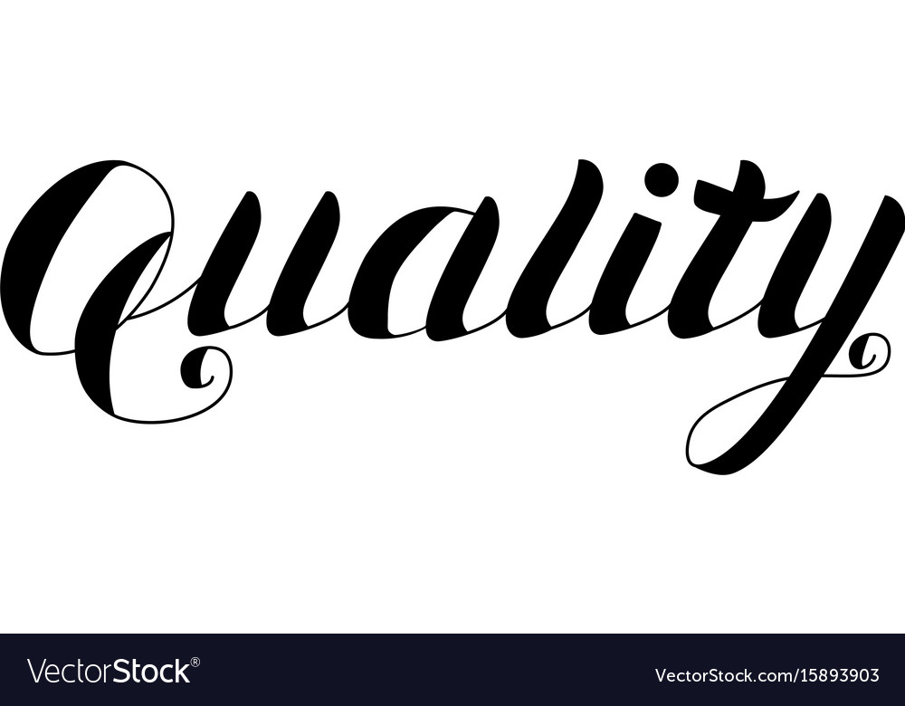 Quality - hand drawn lettering isolated vector image