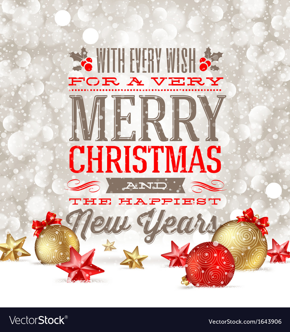 Christmas greetings and holidays baubles on a snow vector image