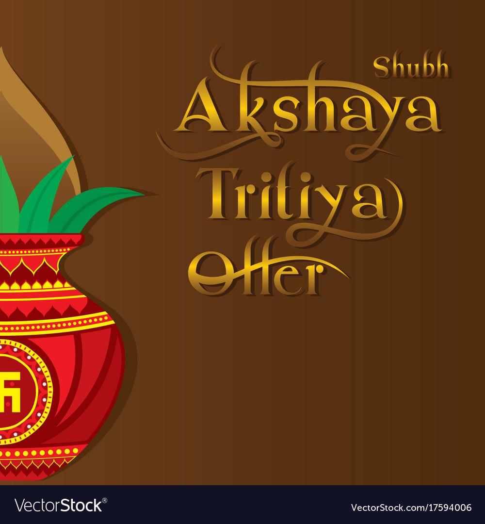Creative template design of akshaya tritiya vector image