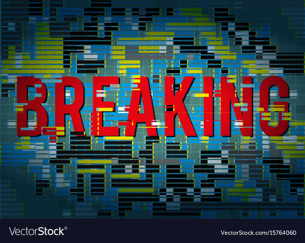 Breaking news title with glitch abstract vector image