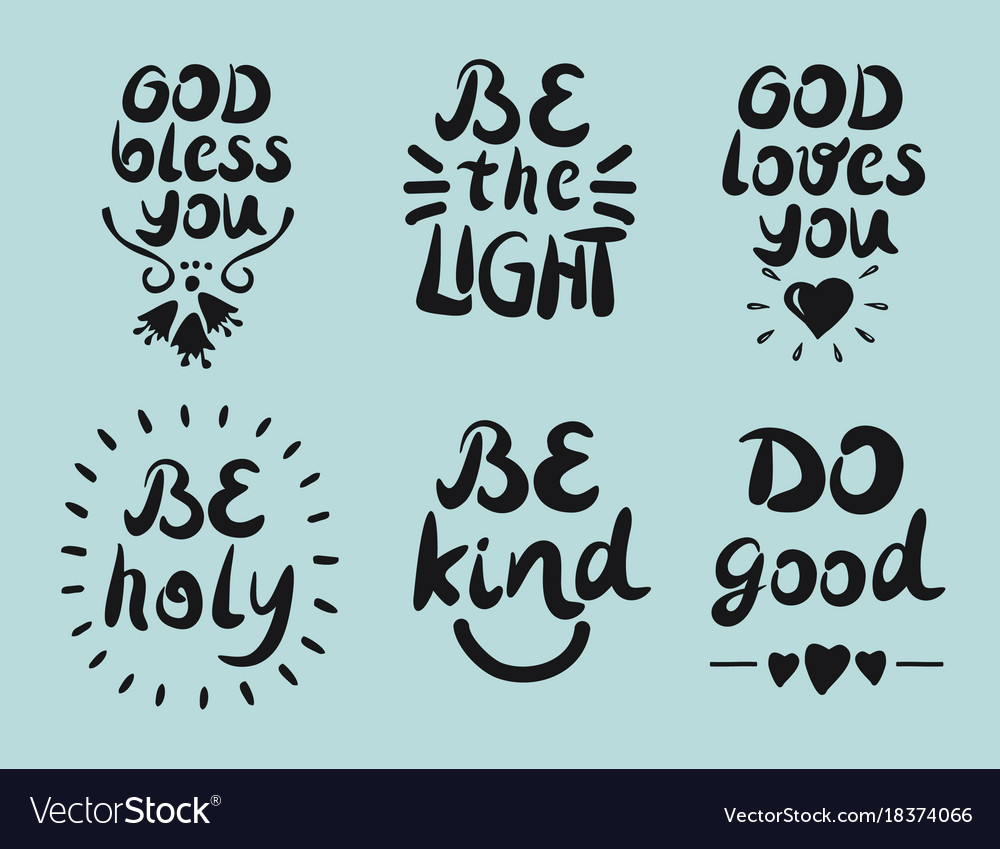 Quotes God 6 Hand Lettering Quotes God Bless You Be The Vector Image
