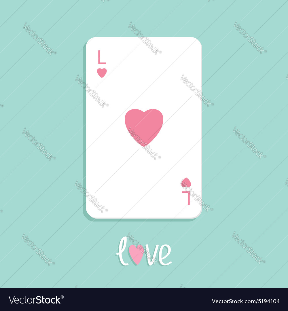 Poker playing card with heart sign Love background vector image