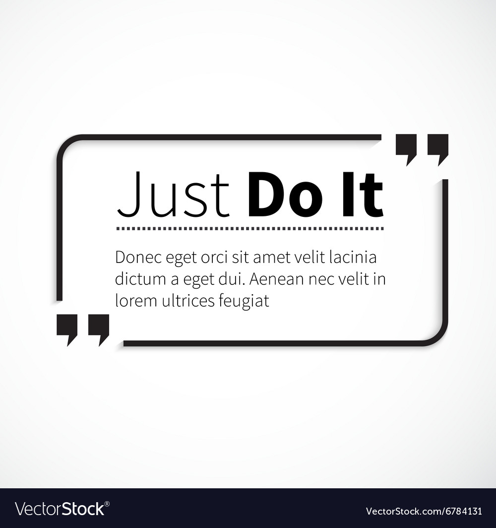 Just Do It Quotes Phrase Just Do It In Isolation Quotes Royalty Free Vector