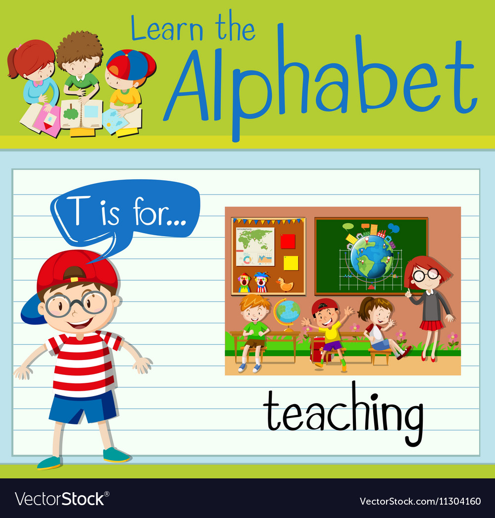 Flashcard letter T is for teaching vector image