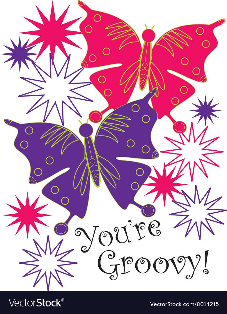 Youre Groovy vector image